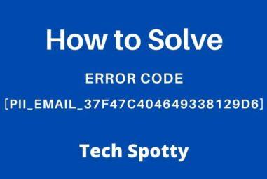 [pii_email_37f47c404649338129d6] Error Solved