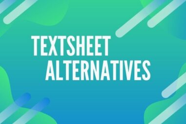 The 10 Best Textsheet Alternative For Students in 2021